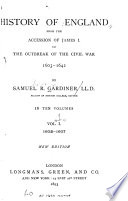 History of England from the Accession of James I  to the Outbreak of the Civil War  1603 1642  1603 1607