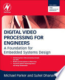Digital Video Processing for Engineers