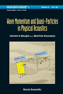 Wave Momentum and Quasi-Particles in Physical Acoustics