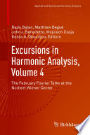 Excursions in Harmonic Analysis  Volume 4