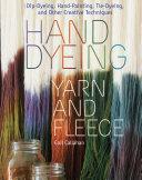 Hand Dyeing Yarn and Fleece