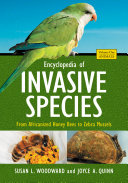 Encyclopedia of Invasive Species  From Africanized Honey Bees to Zebra Mussels  2 volumes