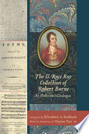 The G. Ross Roy Collection of Robert Burns  : An Illustrated Catalogue
