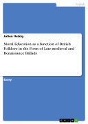 Pdf Moral Education as a function of British Folklore in the Form of Late-medieval and Renaissance Ballads Telecharger