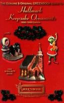Pdf Greenbook Guide to Hallmark Keepsake Ornaments, Magic Ornaments, Miniature Ornaments, & Easter/Spring Ornaments