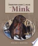 A Dissection Guide and Atlas to the Mink  Second Edition