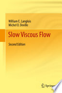 Slow Viscous Flow Book PDF