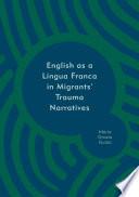 English As A Lingua Franca In Migrants Trauma Narratives