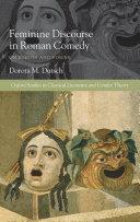 Feminine Discourse in Roman Comedy
