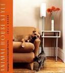Animal House Style
