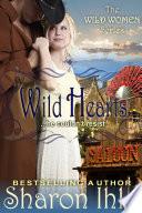 Wild Hearts  The Wild Women Series  Book 4