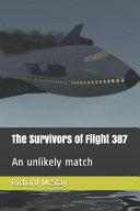 The Survivors of Flight 387