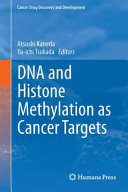 DNA and Histone Methylation as Cancer Targets