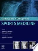 Complications in Orthopaedics: Sports Medicine E-Book