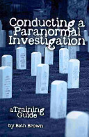 Conducting a Paranormal Investigation