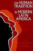 The Human Tradition in Modern Latin America