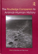 The Routledge Companion to Human Animal History
