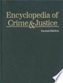 Encyclopedia of Crime and Justice: Delinquent & criminal subcultures to Juvenile justice: Institutions