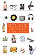 Geeks Goths And Gangstas Book