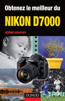 Pdf Obtenez le meilleur du Nikon D7000 Telecharger