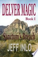 Delver Magic Book I: Sanctum's Breach