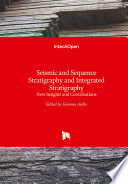 Seismic And Sequence Stratigraphy And Integrated Stratigraphy