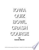 Iowa Quiz Bowl Crash Course