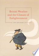 British Weather and the Climate of Enlightenment Book