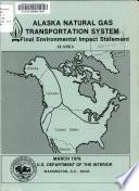 Alaska Natural Gas Transportation System Final Environmental Impact Statement--Alaska Map Volume