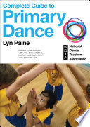 The Complete Guide to Primary Dance