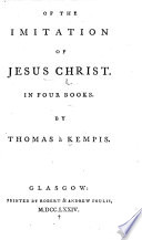 Of The Imitation Of Jesus Christ In Four Books By Thomas Kempis Translated By R Keith