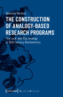The Construction of Analogy Based Research Programs