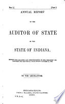 Annual Reports of the Officers of State of the State of Indiana  Administrative Officers  Trustees and Superintendents of the Several Benevolent and Reformatory Institutions     Book
