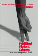 Profiling Violent Crimes Book