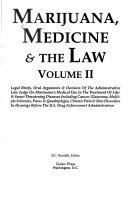Marijuana, medicine & the law