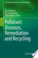 Pollutant Diseases  Remediation and Recycling Book
