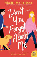 link to Don't you forget about me : a novel in the TCC library catalog