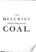 The Mischief of the Five Shillings Tax Upon Coal