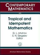 Tropical and Idempotent Mathematics [Pdf/ePub] eBook