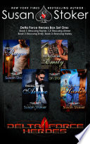 Delta Force Heroes Box Set One  A Military Romantic Suspense Collection