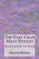 The Easy Crab Meat Potato