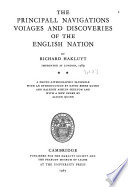 The Principal Navigations, Voiages, and Discoveries of the English Nation