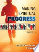 Making Spiritual Progress  Volumes 1   4