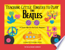 Teaching Little Fingers to Play the Beatles Songbook Book PDF