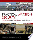 """""""Practical Aviation Security: Predicting and Preventing Future Threats"""" by Jeffrey Price"""