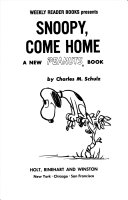 Weekly Reader Books Presents Snoopy  Come Home
