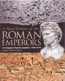 A New History of the Roman Emperors