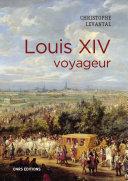 Pdf Louis XIV voyageur