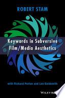 Keywords in Subversive Film   Media Aesthetics