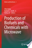 Production of Biofuels and Chemicals with Microwave Book